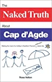 img - for The Naked Truth About Cap d'Agde book / textbook / text book