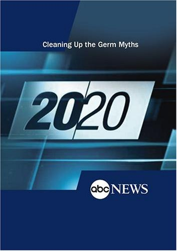 ABC News 20/20 Cleaning Up the Germ Myths