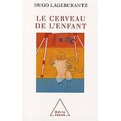 Le Cerveau de l'enfant de Hugo Lagergrantz