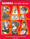 Barbra The First Decade (The Films and Career of Barbra Streisand)