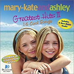 """Mary Kate and Ashley Olsen - Greatest Hits, Vol. 2"""