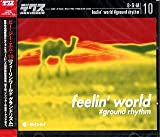 B・G・M 10 feelin' world #ground rhythm