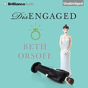Disengaged | [Beth Orsoff]