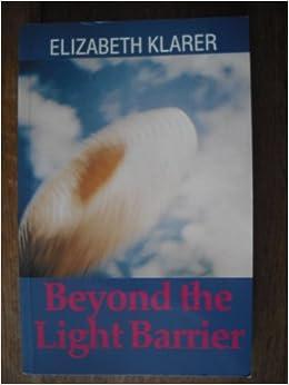 Elizabeth klarer beyond the light barrier