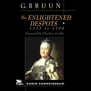The Enlightened Despots | [Geoffrey Bruun]