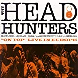echange, troc Headhunters - On Top: Live in Europe