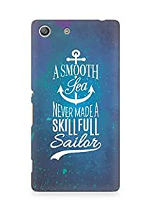 Amez A Smooth Sea Never made a Skillful Sailor Back Cover For Sony Xperia M5