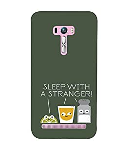 EPICCASE Sleep With a Stranger Mobile Back Case Cover For Asus Zenfone Selfie (Designer Case)