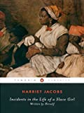 Image of Incidents in the Life of a Slave Girl (Penguin Classics)