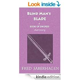 Blind Man's Blade (Saberhagen's Book of Swords)