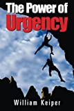 img - for The POWER of URGENCY: Playing to Win with PROACTIVE Urgency book / textbook / text book
