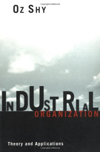 Industrial Organization: Theory and Applications