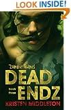 Zombie Games 3 (Dead Endz)