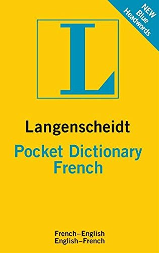 Langenscheidt Pocket Dictionary French (Langenscheidt Pocket Dictionaries)