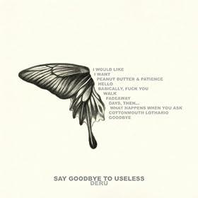 Deru - Say Goodbye to Useless