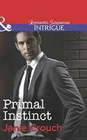 Primal Instinct (Mills & Boon Intrigue)