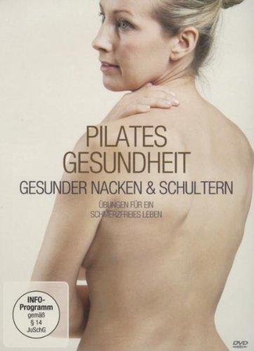 Pilates Gesundheit - Gesunder Nacken & Schultern - Partnerlink