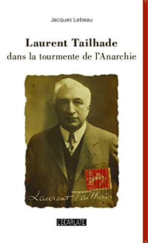Laurent Tailhade dans la tourmente de l'Anarchie