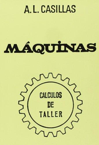 MAQUINAS. CALCULOS DE TALLER