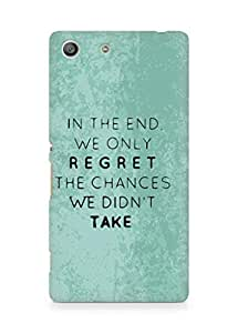 AMEZ we only regret the chances we didnt take Back Cover For Sony Xperia M5