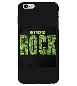 APPLE IPHONE 6 S PLUS MY FRIENDS Back Cover by PRINTSWAG