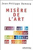 echange, troc Jean-Philippe Domecq - Misère de l'art