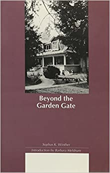 Beyond The Garden Gate Northwest Reprints Paperback