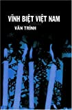 img - for Vinh Biet Viet Nam: Vietnamese Language Edition (Adieu Vietnam) (Vietnamese Edition) book / textbook / text book