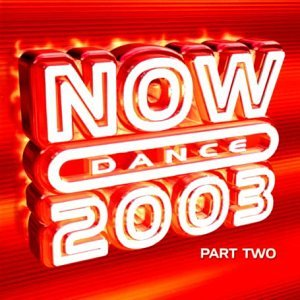 Various Artists - Now Dance 2003 Vol.2 - Zortam Music