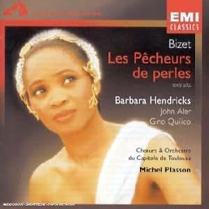 Bizet - Les Pêcheurs de perles (extraits)