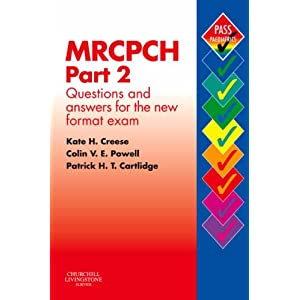 MRCPCH Part 2: Questions and Answers for the New Format Exam (MRCPCH Study Guides) 41QV8R31P8L._SL500_AA300_