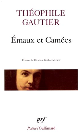 Emaux Et Camees (Poesie/Gallimard) (French Edition)