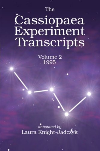 The Cassiopaea Experiment Transcripts 1995 (Volume 2)