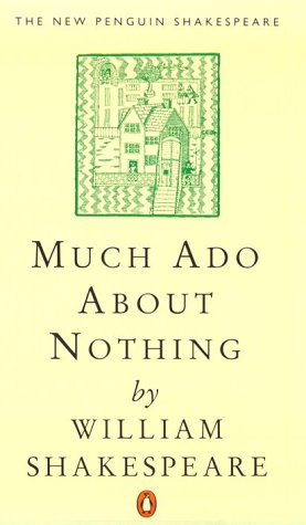 Much Ado about Nothing (The Penguin Shakespeare)