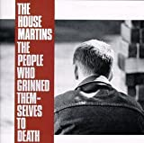 echange, troc Housemartins - People Who Grinned Themselves to Death