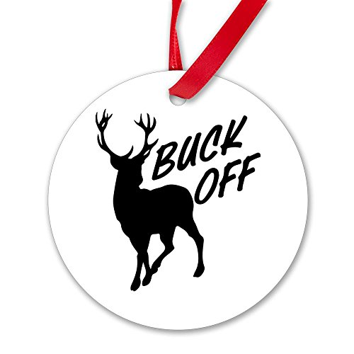 Round Ornament (2-Sided) Buck Off Deer Hunter Hunting