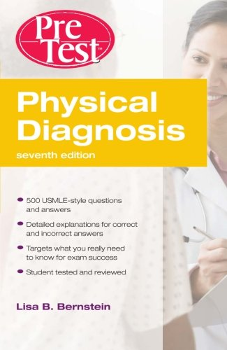 Physical Diagnosis Pretest Self Assessment And Review, Seventh Edition (Pretest Clinical Medicine)