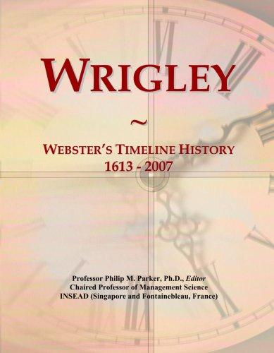 wrigley-websters-timeline-history-1613-2007