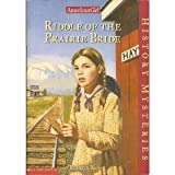 Riddle of the Prairie Bride (American Girl History Mysteries) (0439398746) by Kathryn Reiss