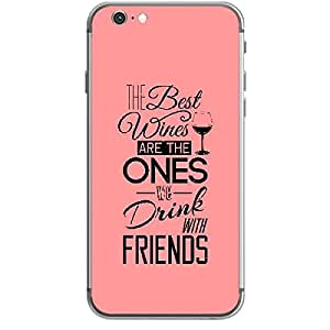 Skin4gadgets Awesome Wine & Dine Quotes, Pattern 18, Color - Dark Cyan Phone Skin for IPHONE 6