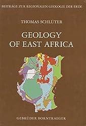 Geology of East Africa (Beitrage zur regionalen Geologie der Erde)