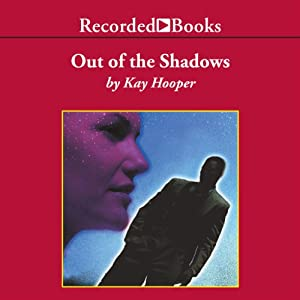 Out of the Shadows: Shadows Trilogy, Book 1 | [Kay Hooper]