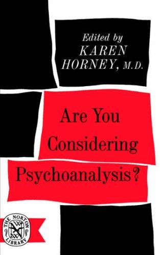 Are You Considering Psychoanalysis?, Karen Horney