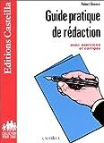 echange, troc Robert Besson - Guide pratique de rédaction, avec exercices et corrigés
