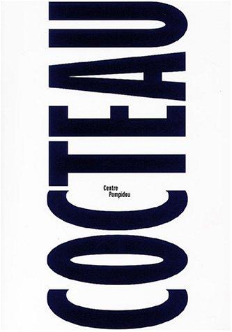 Jean Cocteau : Catalogue de l'exposition au Centre Pompidou, Paris, septembre 2003-janvier 2004