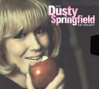 Dusty Springfield - Dusty Springfield Anthology - Zortam Music