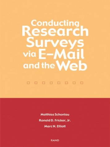 Conducting Research Surveys via E-mail and the WebB0000A340Y