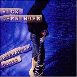Rick Derringer - Jackhammer Blues - Zortam Music