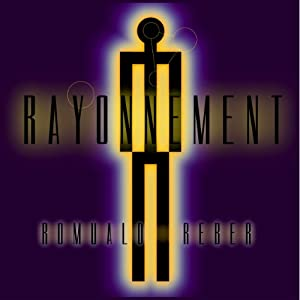 Rayonnement [Radiation] Audiobook by Romuald Reber Narrated by Pauline Délez