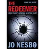 Jo Nesbo [ THE REDEEMER BY NESBO, JO](AUTHOR)PAPERBACK